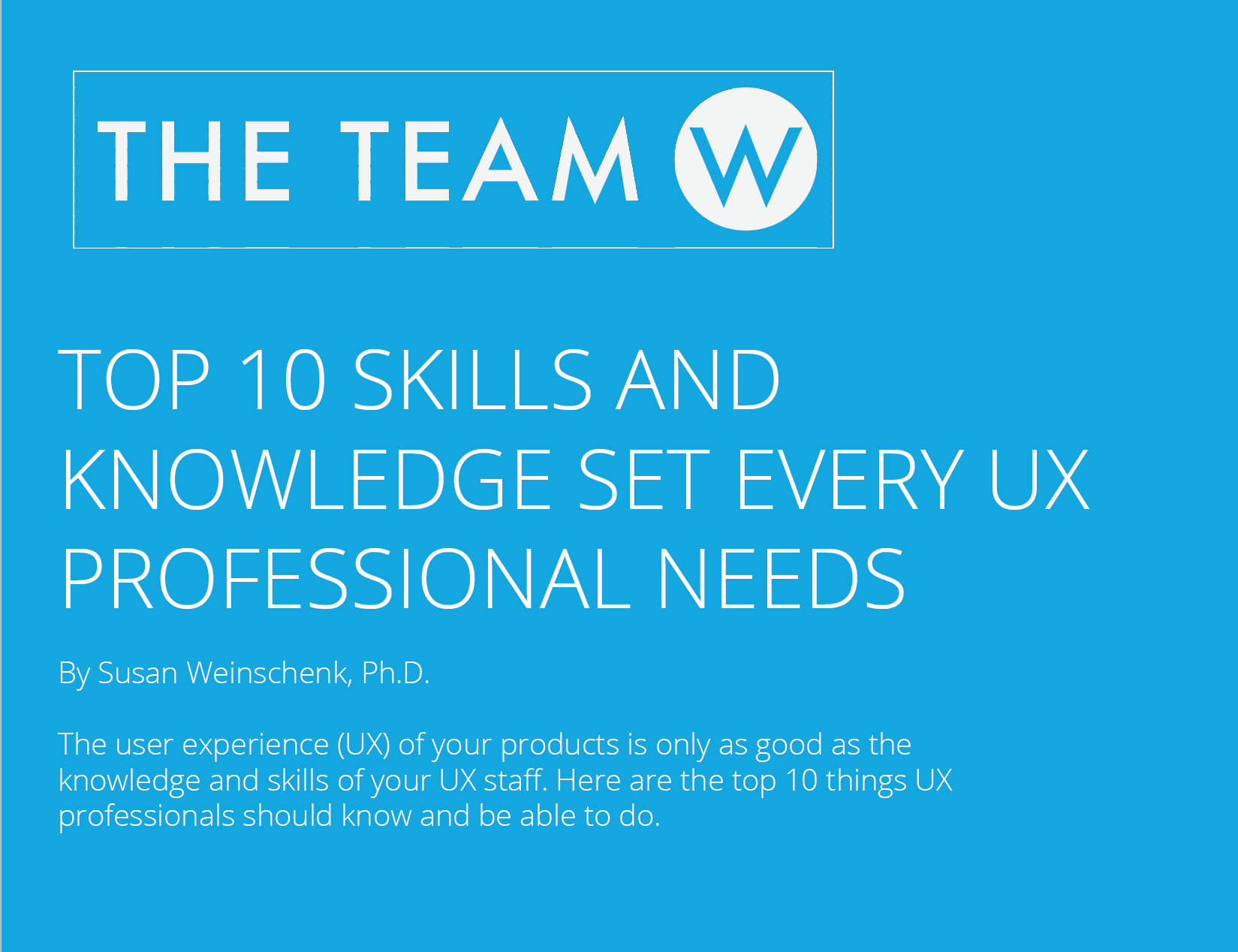 Free Report: Top 10 Skills And Knowledge For UX Professionals