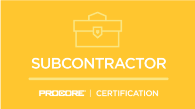 Procore Certification: Subcontractor