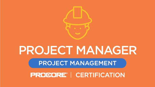 Procore Certification: Project Manager (Project Management)