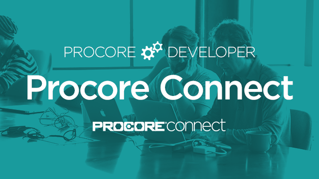 Procore Developer: Introduction to Procore Connect