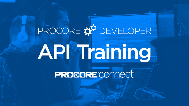 Procore Developer: API Training