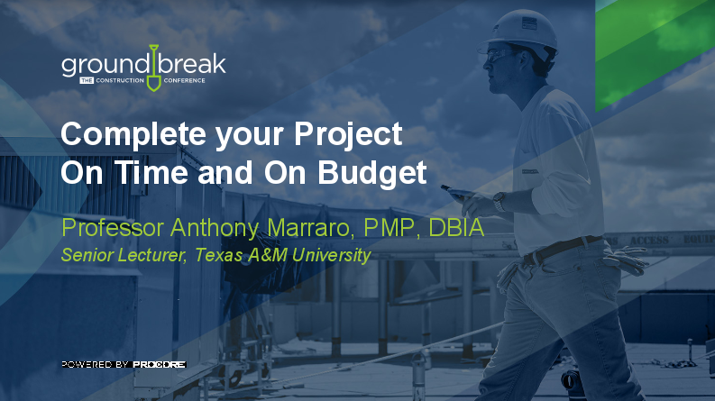 On-Demand GB2017: Complete Your Project on Time and on Budget