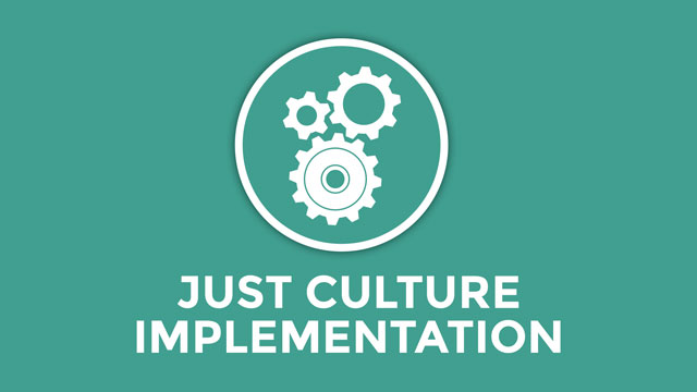 Just Culture Implementation
