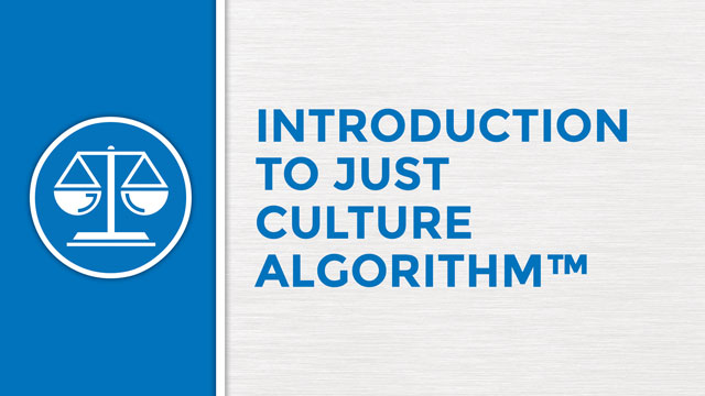 Introduction to The Just Culture Algorithm™