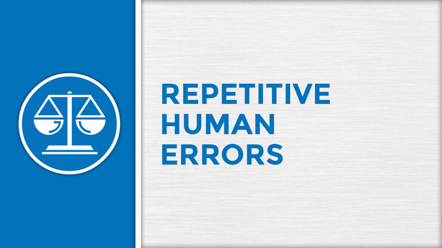 Repetitive Human Errors