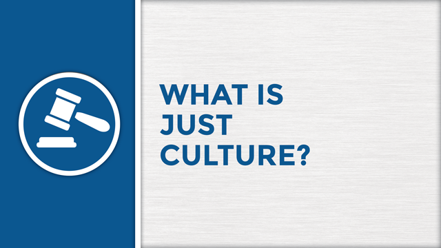 What is Just Culture?