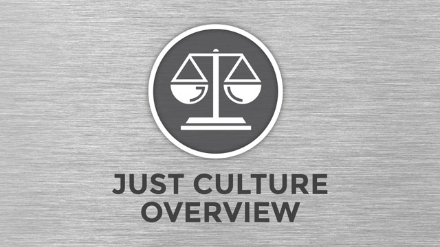 Just Culture Overview