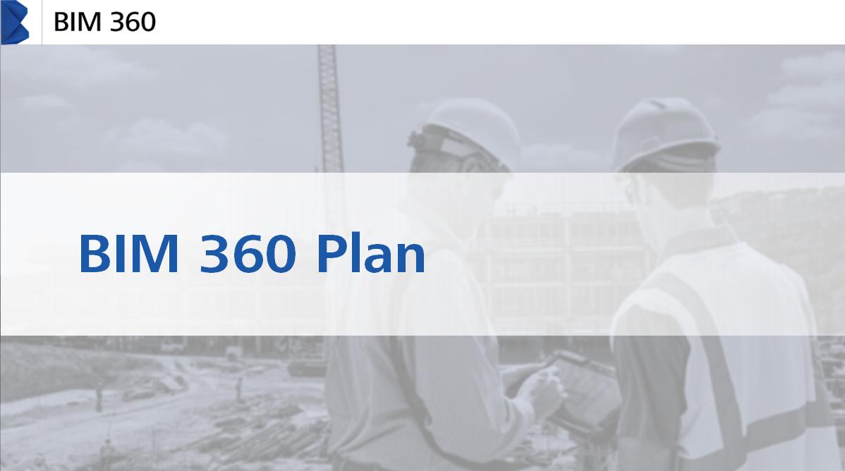 Autodesk bim 360 plan for Plan 360