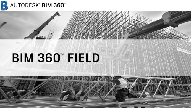 BIM 360 Field: Project Administration Course