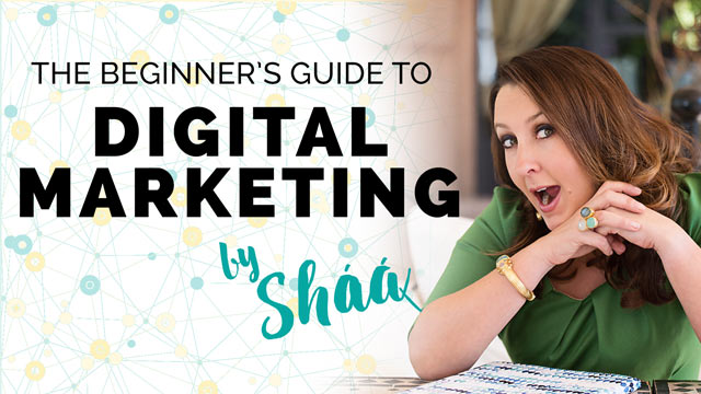 The Beginner's Guide to Digital Marketing with Shaa Wasmund MBE