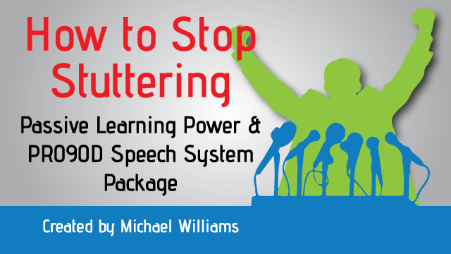 How to Stop Stuttering | Passive Learning Power &  PRO90D Speech System Package