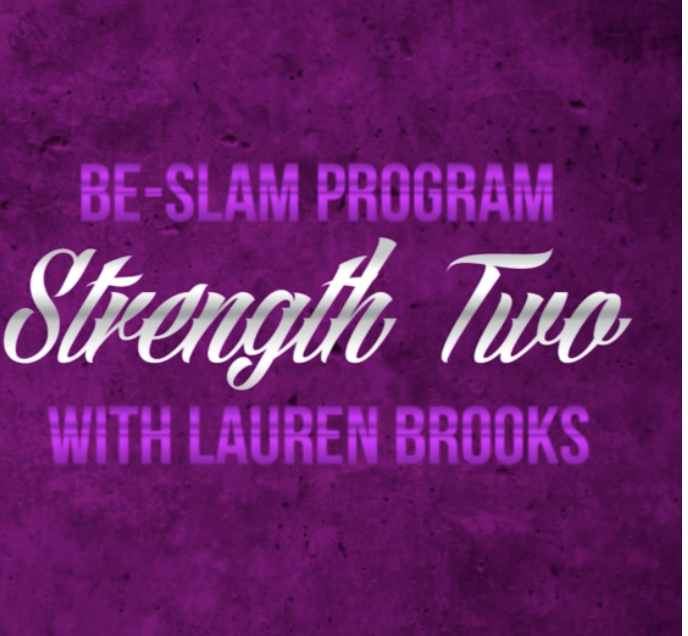 Strength 2  Video from the Be Slam eBook Program