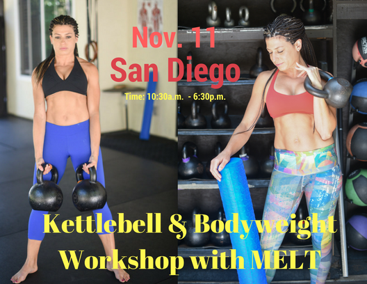 Kettlebell & Body Weight Workshop with MELT - Encinitas (NORTH SAN DIEGO, CA)