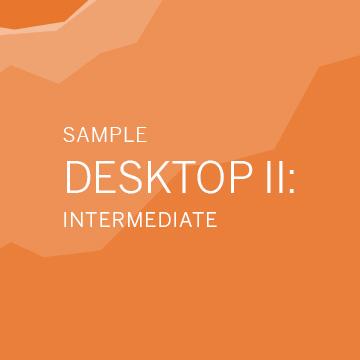 Desktop II: Intermediate (Sample)