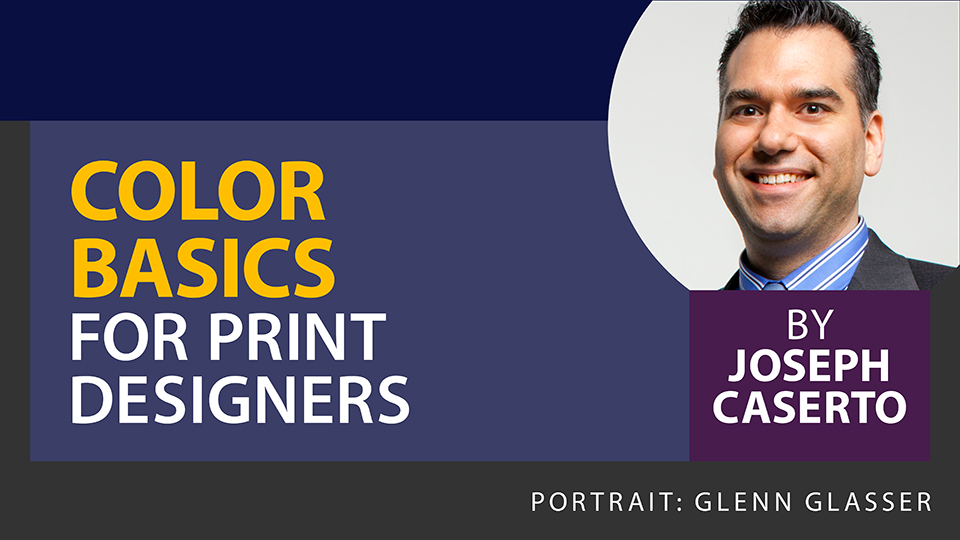 Color Basics for Print Designers