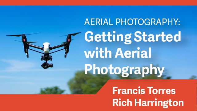 Aerial Photography: Getting Started with Aerial Photography