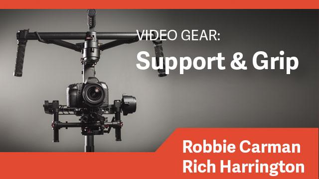Video Gear: Support & Grip