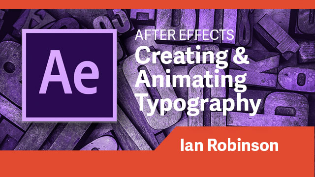 After Effects: Creating & Animating Typography