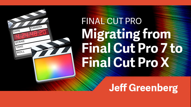 Migrating From Final Cut Pro 7 to Final Cut Pro X