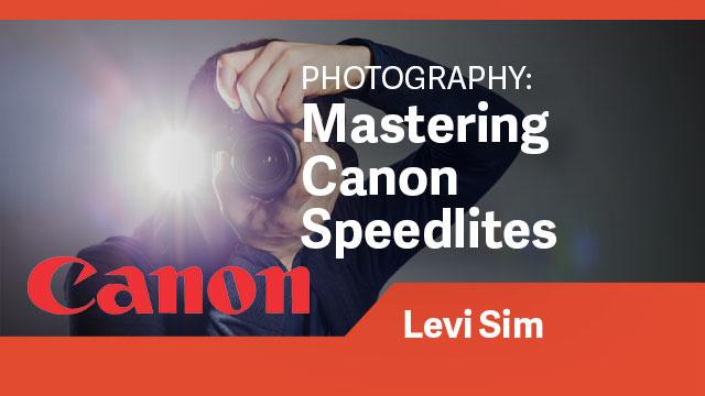 Photography: Mastering Canon Speedlites