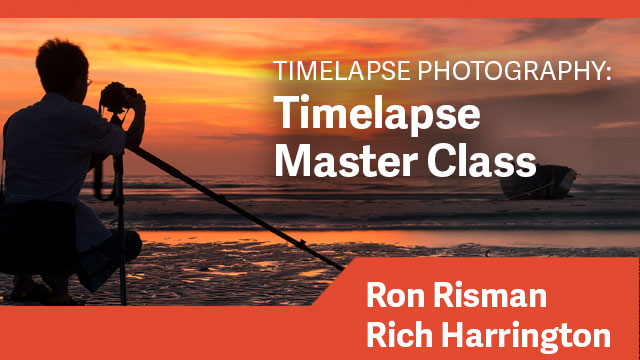 Timelapse Photography: Timelapse Master Class