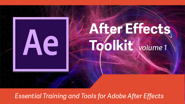 After Effects Toolkit: Volume 1