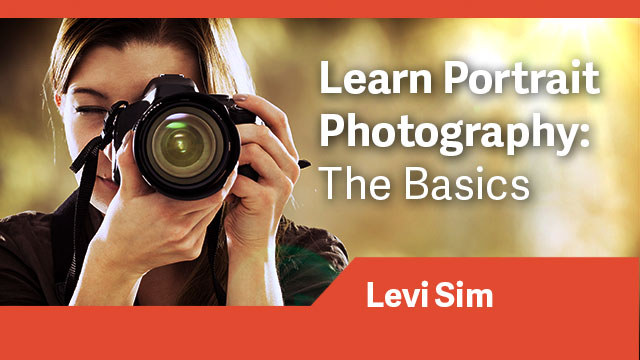 Learn Portrait Photography: The Basics