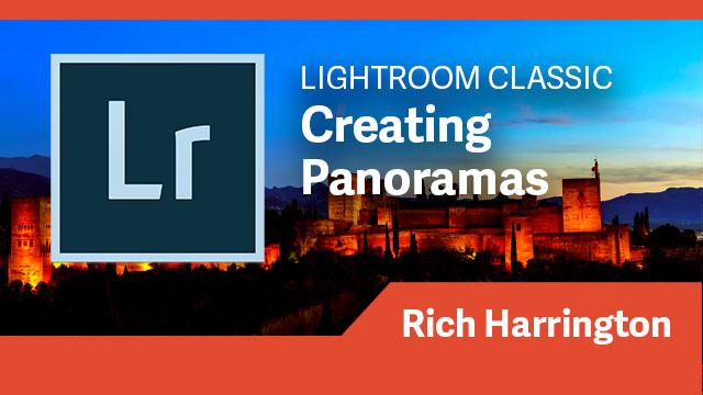 Lightroom Classic: Creating Panoramas