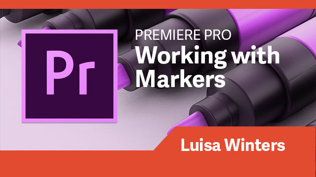 Premiere Pro: Working with Markers
