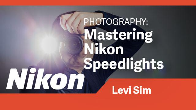 Photography: Mastering Nikon Speedlights