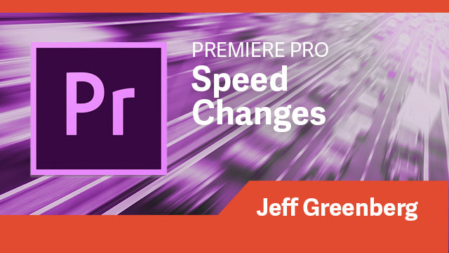 Premiere Pro: Speed Changes