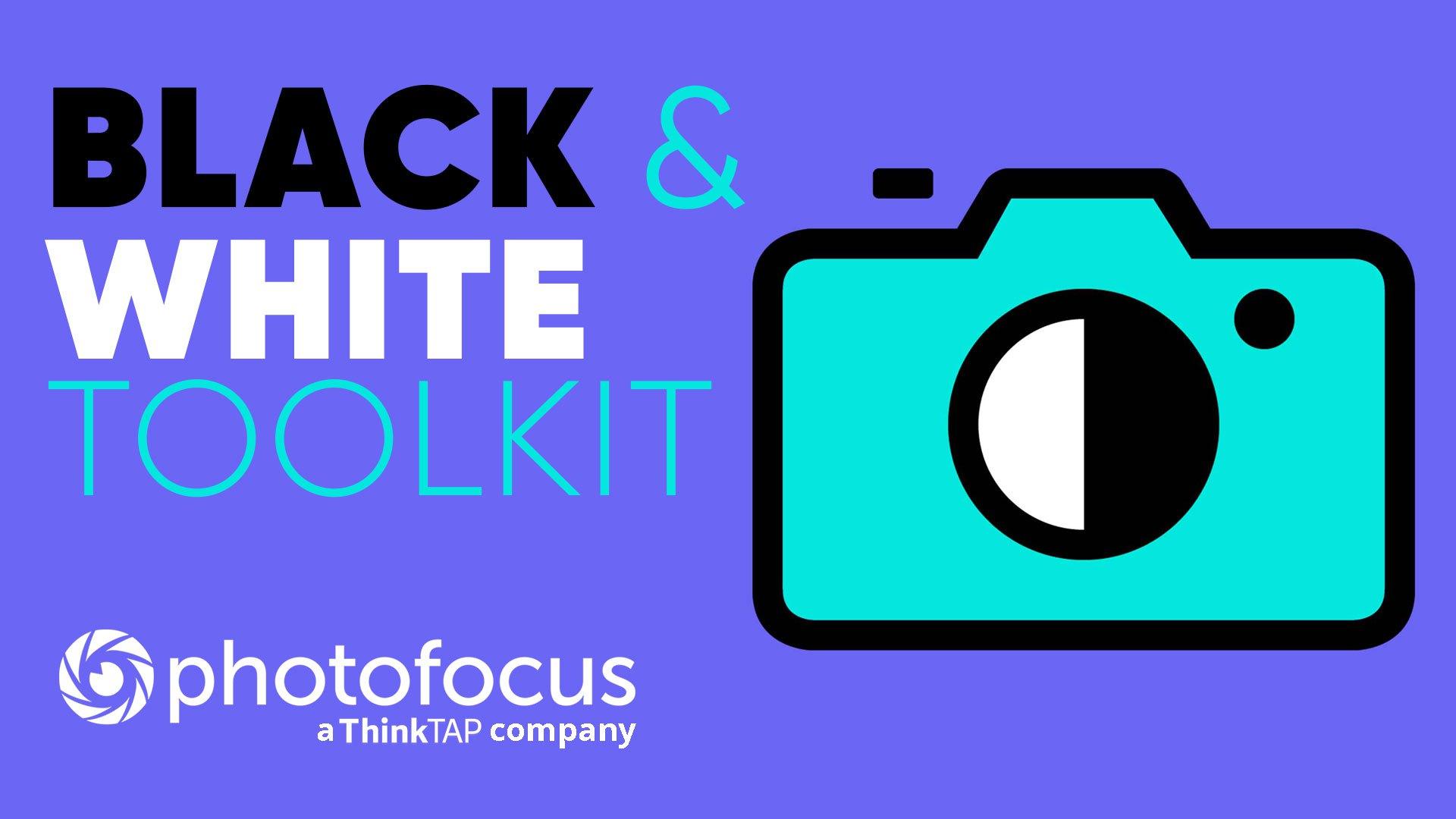 Black & White Toolkit