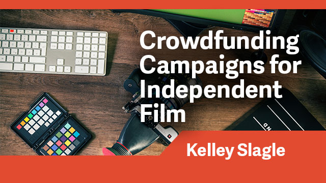 Business: Crowdfunding Campaigns for Independent Film
