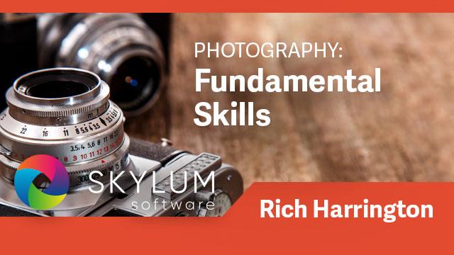 Photography: Fundamental Skills